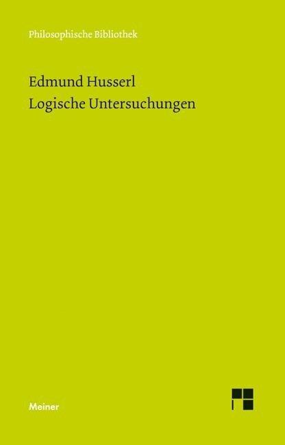 Logische Untersuchungen - Edmund Husserl