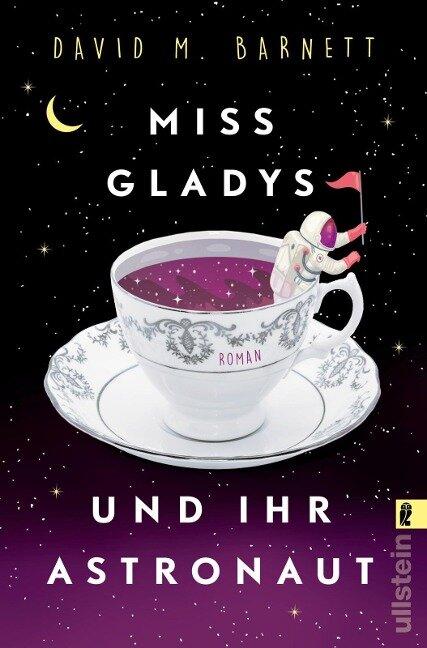 Miss Gladys und ihr Astronaut - David M. Barnett