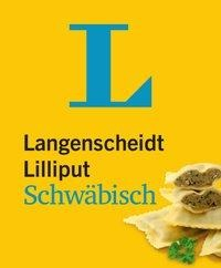 Langenscheidt Lilliput Schwäbisch - im Mini-Format -