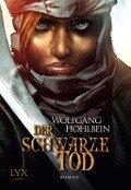 Die Chronik der Unsterblichen 12. Der schwarze Tod - Wolfgang Hohlbein