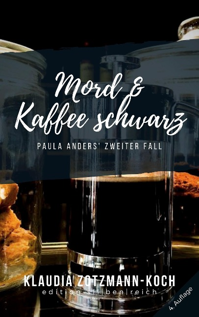 Mord & Kaffee schwarz - Klaudia Zotzmann-Koch