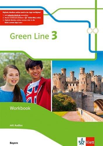 Green Line 3. Ausgabe Bayern. Workbook mit Audio-CD 7. Klasse -