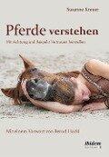 Pferde verstehen - Susanne Kreuer