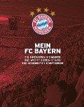 Mein FC Bayern - Das Fanbuch - Ulrich Kühne-Hellmessen
