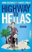 Highway to Hellas - Moses Wolff, Arnd Schimkat