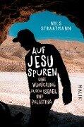 Auf Jesu Spuren - Nils Straatmann