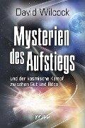 Mysterien des Aufstiegs - David Wilcock