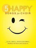 5 Happy Songs for Choir SAB -