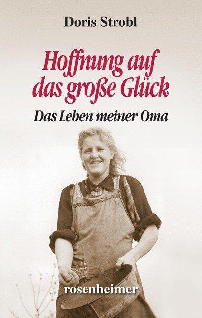 Hoffnung auf das große Glück - Doris Strobl