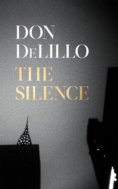 The Silence - Don DeLillo