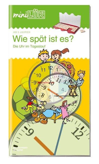 miniLÜK. Wie spät ist es?: Die Uhr im Tageslauf - Heiner Müller