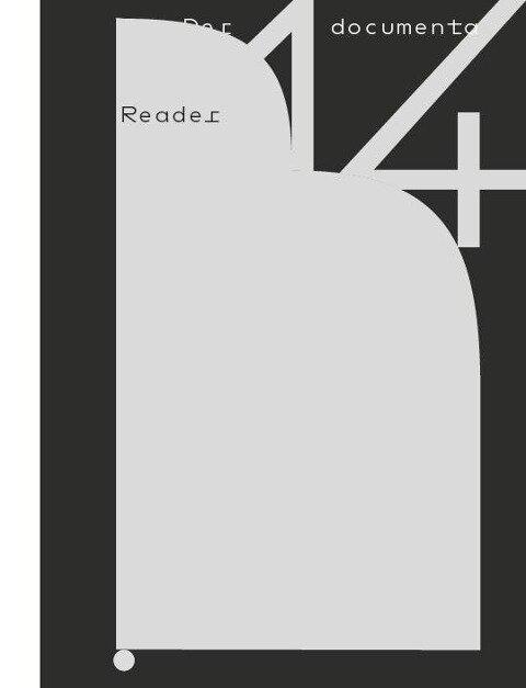 Der documenta 14 Reader -