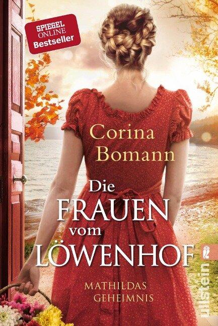 Die Frauen vom Löwenhof - Mathildas Geheimnis - Corina Bomann