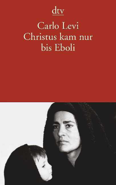 Christus kam nur bis Eboli - Carlo Levi