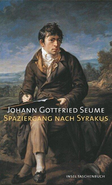 Spaziergang nach Syrakus im Jahre 1802 - Johann Gottfried Seume