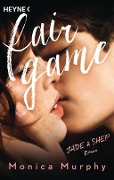 Fair Game - Monica Murphy
