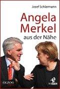 Angela Merkel aus der Nähe - Josef Schlarmann