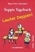 Seppis Tagebuch - Lauter Deppen!: Ein Comic-Roman Band 2 - Hans-Peter Schneider