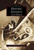 Historic Journeys into Space - Lynn M. Homan, Thomas Reilly