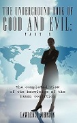 The Underground Book of Good and Evil: Part Two: The Completed View of the Knowledge of the Human Condition - Lawrence Johnson