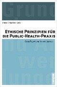 Ethische Prinzipien für die Public-Health-Praxis - Peter Schröder-Bäck