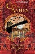 Chroniken der Unterwelt 02. City of Ashes - Cassandra Clare