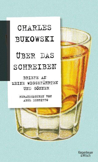 Über das Schreiben - Charles Bukowski
