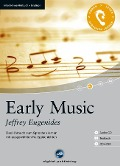 Early Music - Interaktives Hörbuch Englisch - Jeffrey Eugenides