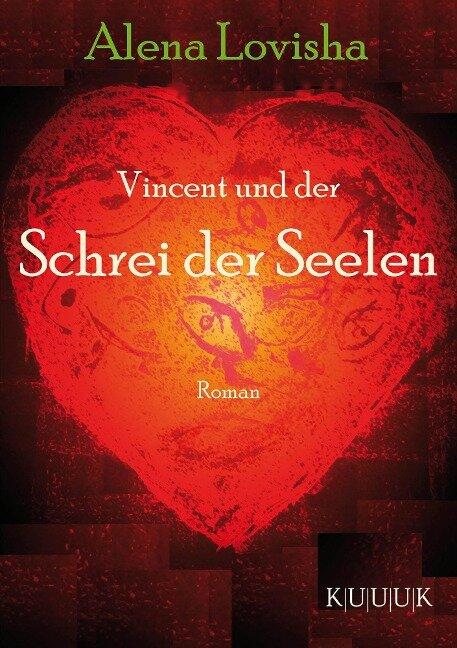 Vincent und der Schrei der Seelen - Alena Lovisha