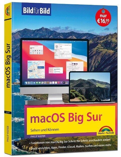 macOS Big Sur Bild für Bild - die Anleitung in Bilder - ideal für Einsteiger und Umsteiger - Philip Kiefer