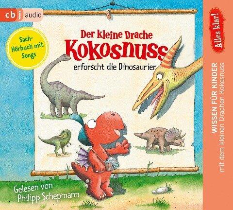 Alles klar! Der kleine Drache Kokosnuss erforscht... Die Dinosaurier - Ingo Siegner