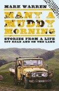Many a Muddy Morning - Mark Warren