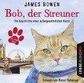 Bob, der Streuner - Kinderhörspiele - James Bowen