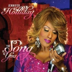 The Song Is You - Jennifer Holliday