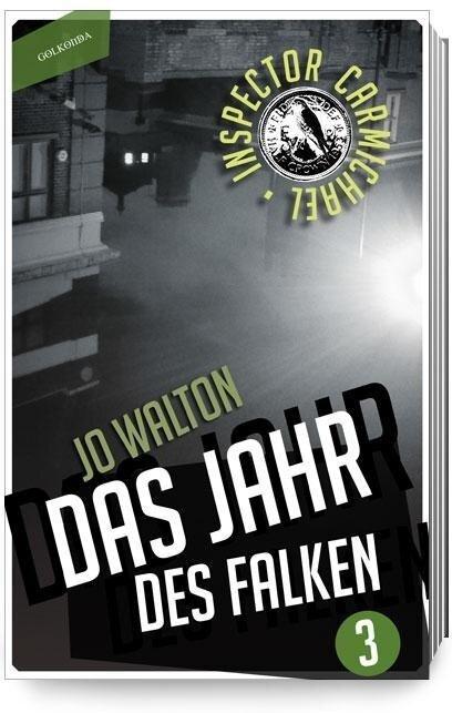 Das Jahr des Falken - Jo Walton