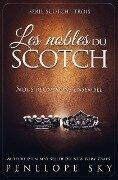 Les nobles du scotch - Penelope Sky