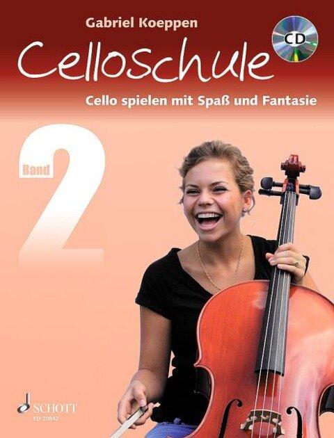 Celloschule Band 2 mit CD - Gabriel Koeppen
