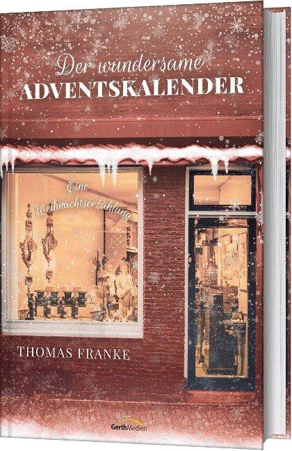 Der wundersame Adventskalender - Thomas Franke