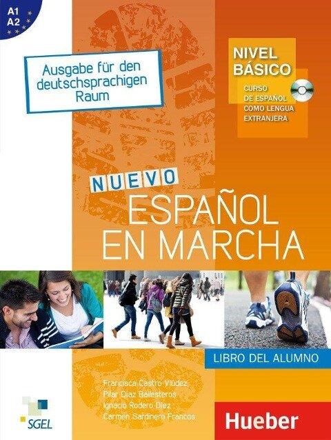 Nivel Básico: Nuevo Español en marcha. Kursbuch - Francisca Castro Viúdez, Pilar Díaz Ballesteros, Ignacio Rodero Díez, Carmen Sardinero Franco
