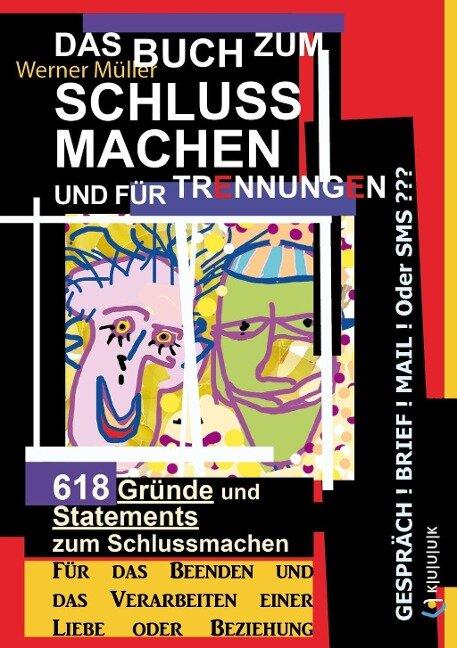 Das Buch zum Schluss Machen und für Trennungen - Werner Müller