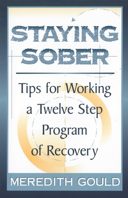 Staying Sober - Meredith Gould