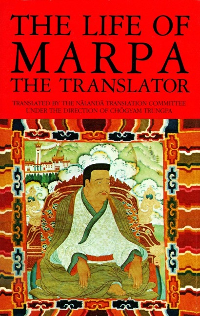 The Life of Marpa the Translator - Tsangnyön Heruka
