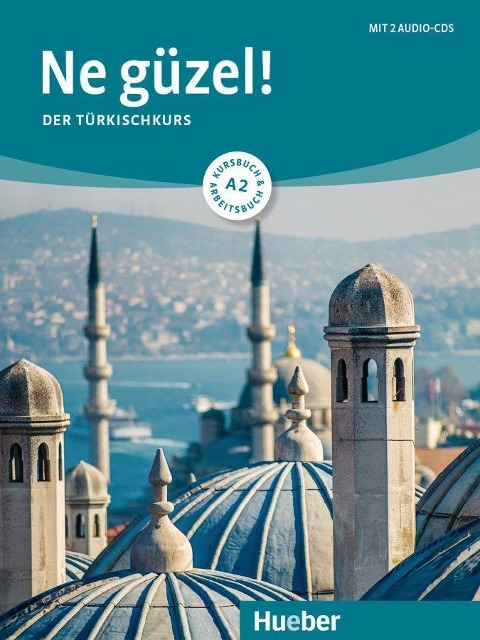 Ne güzel! A2 / Kurs- und Arbeitsbuch mit 2 Audio-CDs - Dogan Tezel