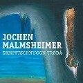 Ermpftschnuggn trødå! - Jochen Malmsheimer