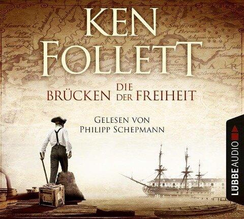 Die Brücken der Freiheit - Ken Follett