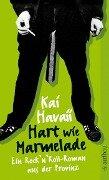 Hart wie Marmelade - Kai Havaii