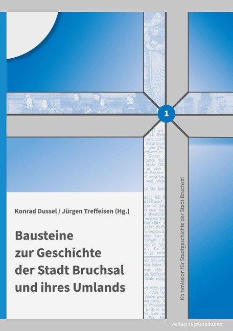 Bausteine zur Geschichte der Stadt Bruchsal und ihres Umlands