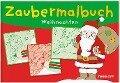 Zaubermalbuch Weihnachten -