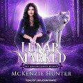 Lunar Marked - McKenzie Hunter
