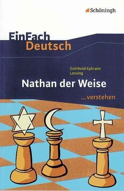 Nathan der Weise. EinFach Deutsch ...verstehen - Gotthold Ephraim Lessing, Alexandra Wölke